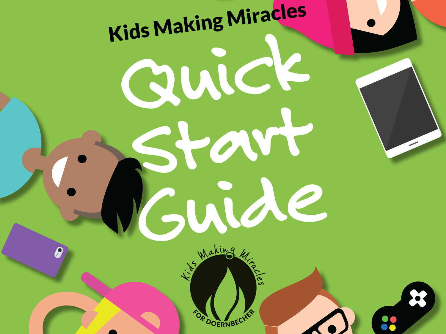 Kids Making Miracles quick start guide